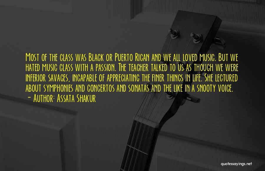 Appreciating My Life Quotes By Assata Shakur