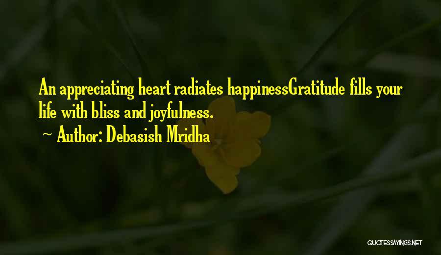 Appreciating My Life Quotes By Debasish Mridha