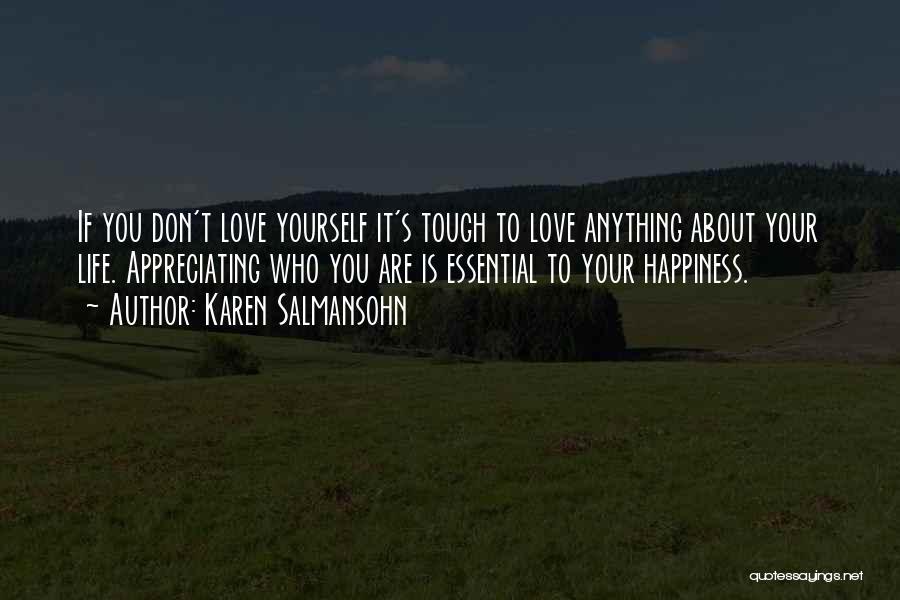 Appreciating My Life Quotes By Karen Salmansohn