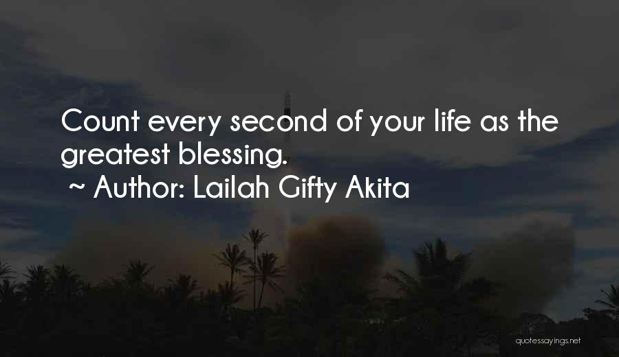 Appreciating My Life Quotes By Lailah Gifty Akita