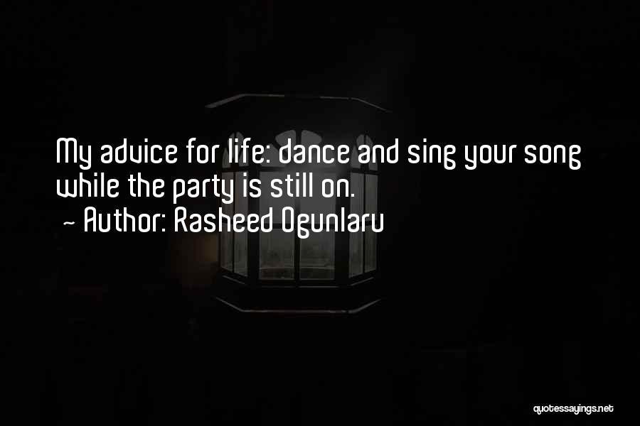 Appreciating My Life Quotes By Rasheed Ogunlaru