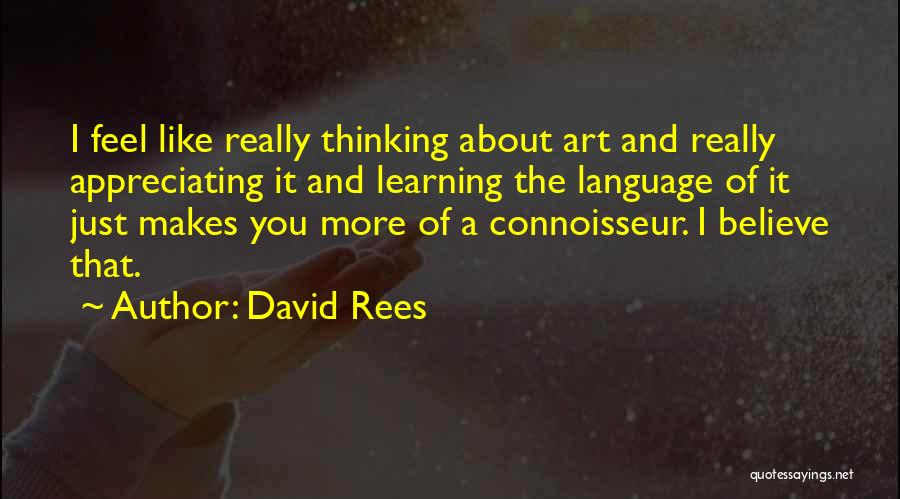 Appreciating What You Have Quotes By David Rees