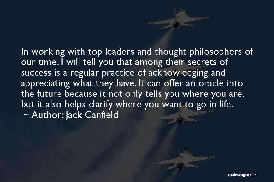 Appreciating What You Have Quotes By Jack Canfield