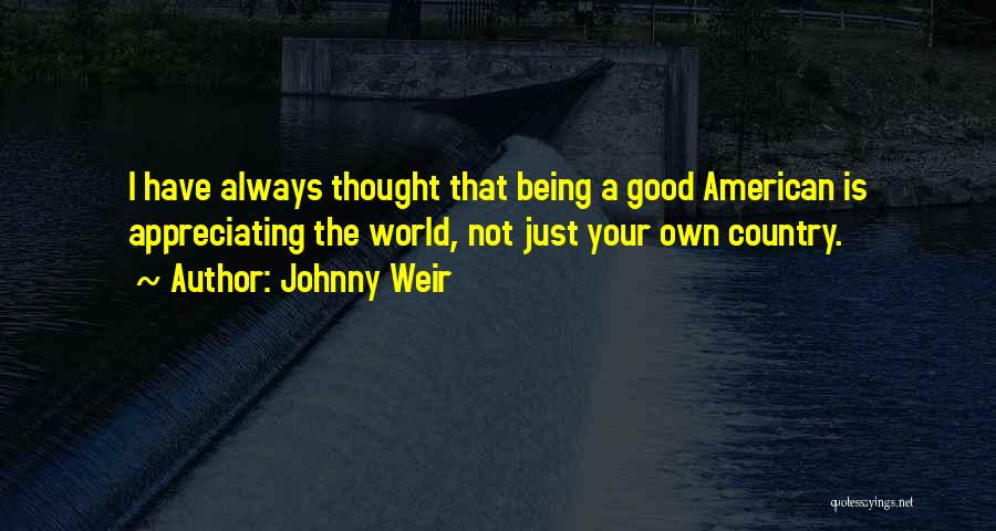 Appreciating What You Have Quotes By Johnny Weir