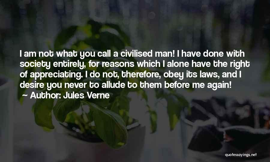 Appreciating What You Have Quotes By Jules Verne
