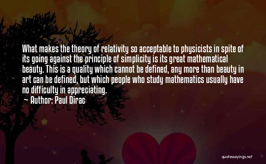 Appreciating What You Have Quotes By Paul Dirac