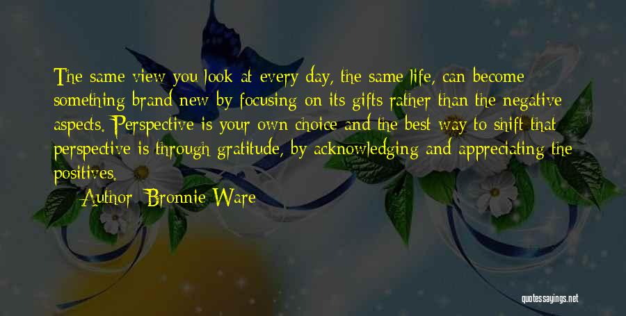 Appreciating Your Life Quotes By Bronnie Ware
