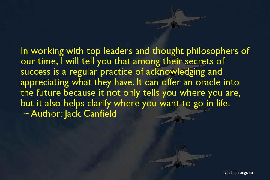 Appreciating Your Life Quotes By Jack Canfield