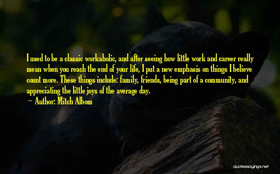 Appreciating Your Life Quotes By Mitch Albom