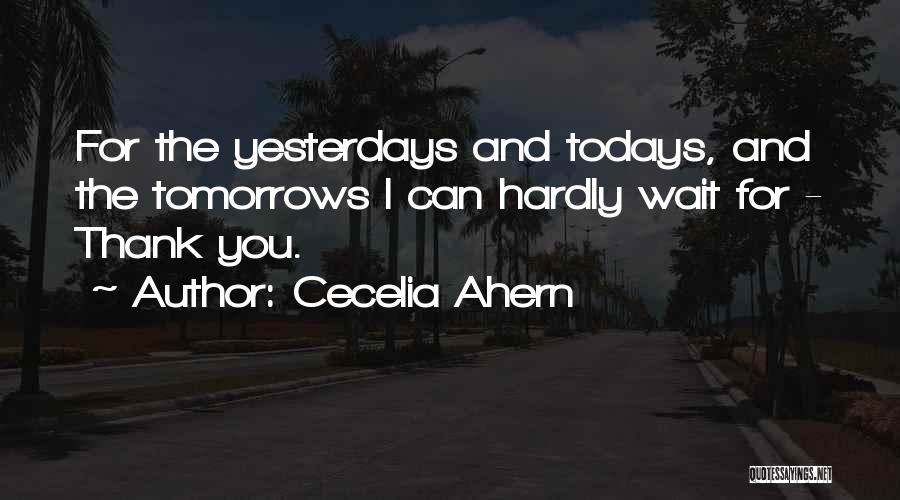 Appreciation And Thank You Quotes By Cecelia Ahern