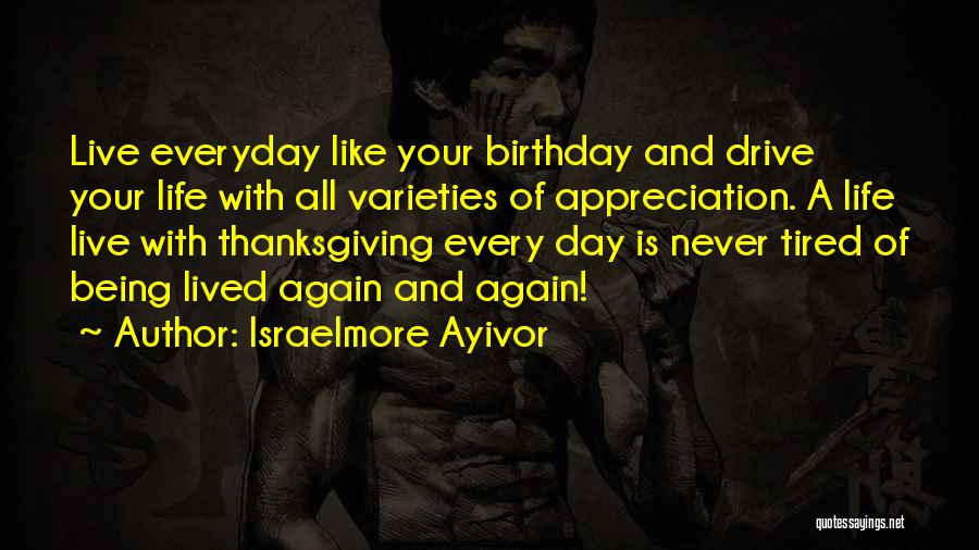 Appreciation And Thank You Quotes By Israelmore Ayivor