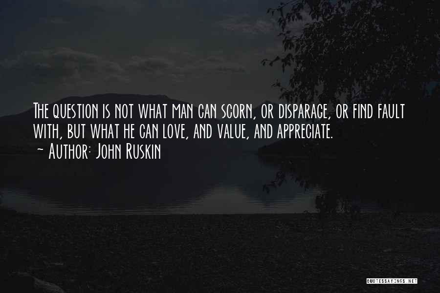 Appreciation And Thank You Quotes By John Ruskin