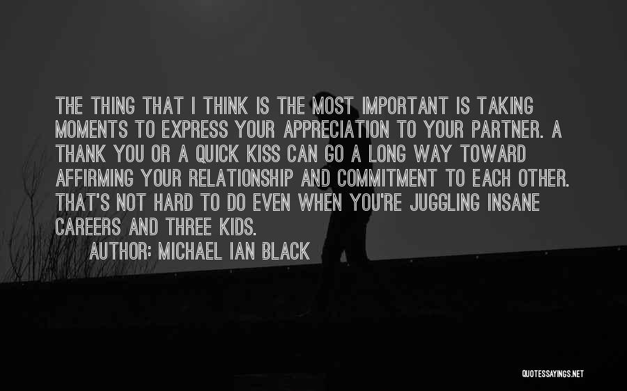 Appreciation And Thank You Quotes By Michael Ian Black
