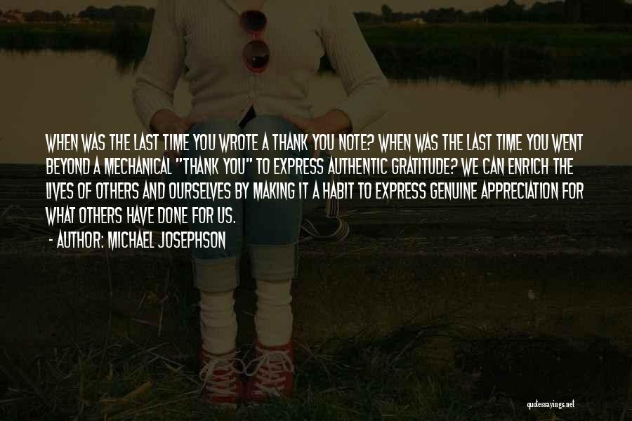 Appreciation And Thank You Quotes By Michael Josephson