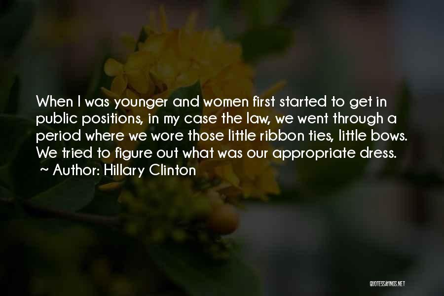 Appropriate Dress Quotes By Hillary Clinton