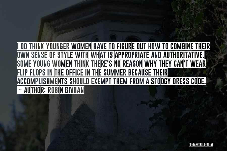 Appropriate Dress Quotes By Robin Givhan