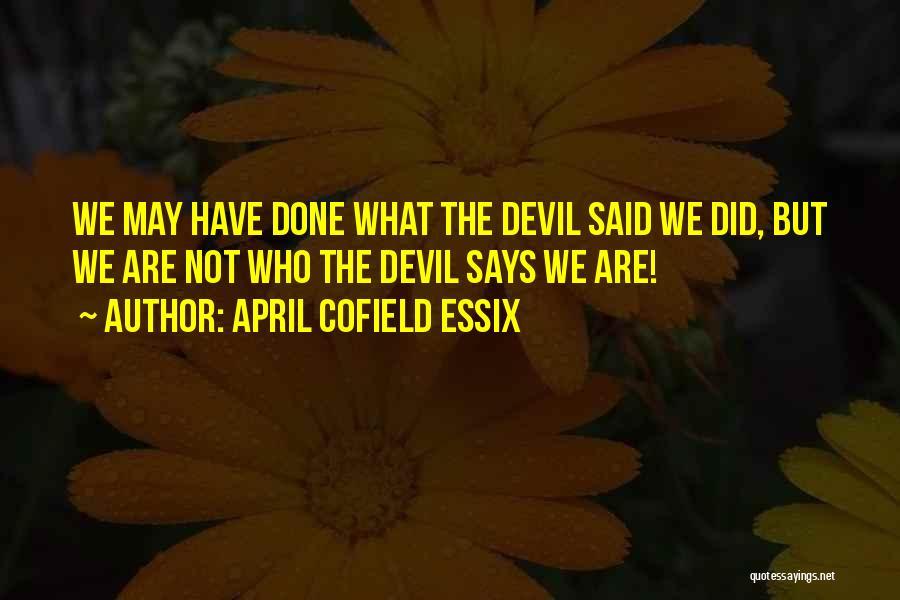 April Cofield Essix Quotes 2087243