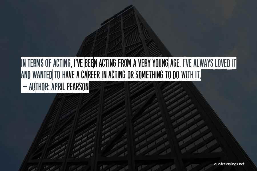 April Pearson Quotes 2208360