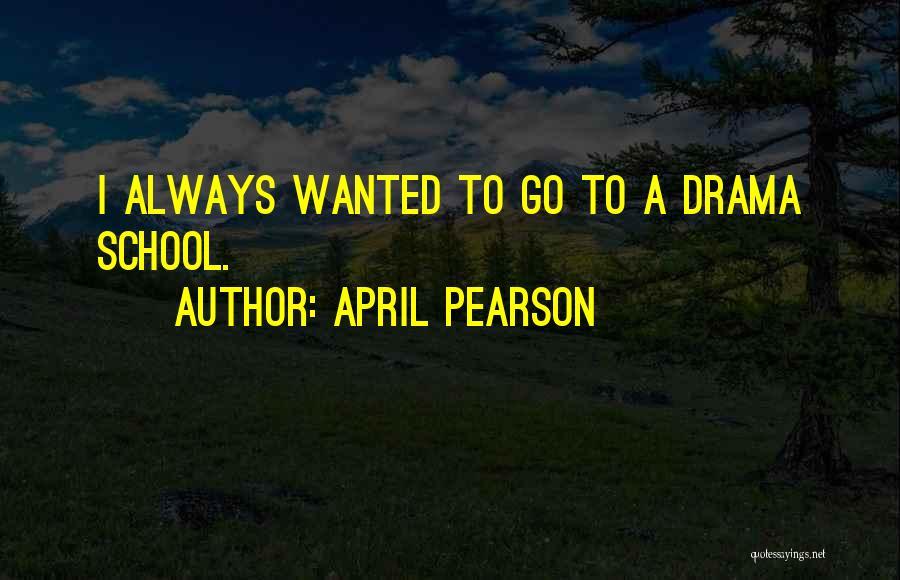 April Pearson Quotes 272815