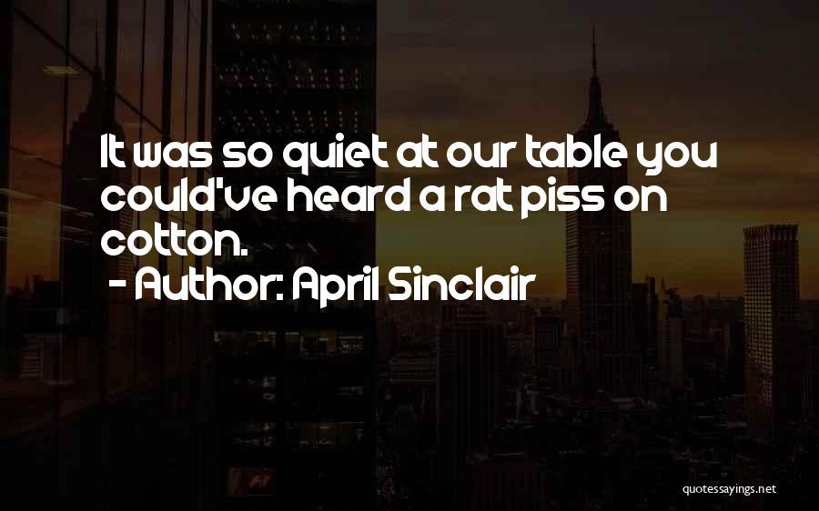 April Sinclair Quotes 1414347
