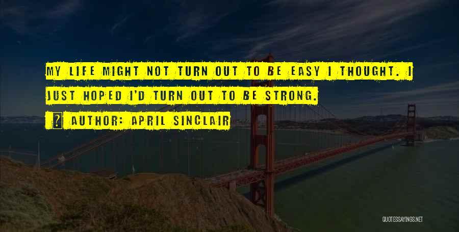 April Sinclair Quotes 2011892