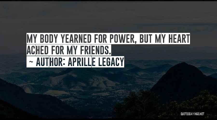 Aprille Legacy Quotes 1597540