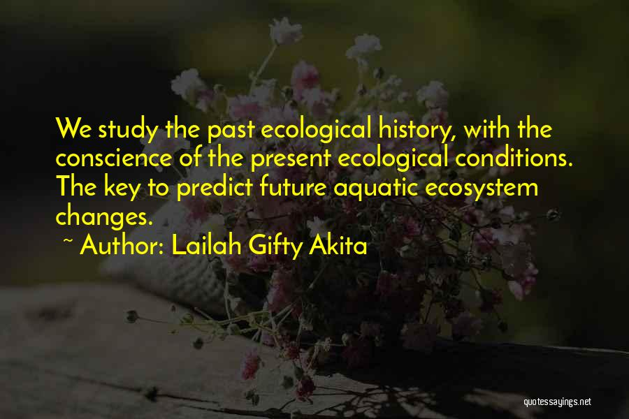 Aquatic Ecosystem Quotes By Lailah Gifty Akita