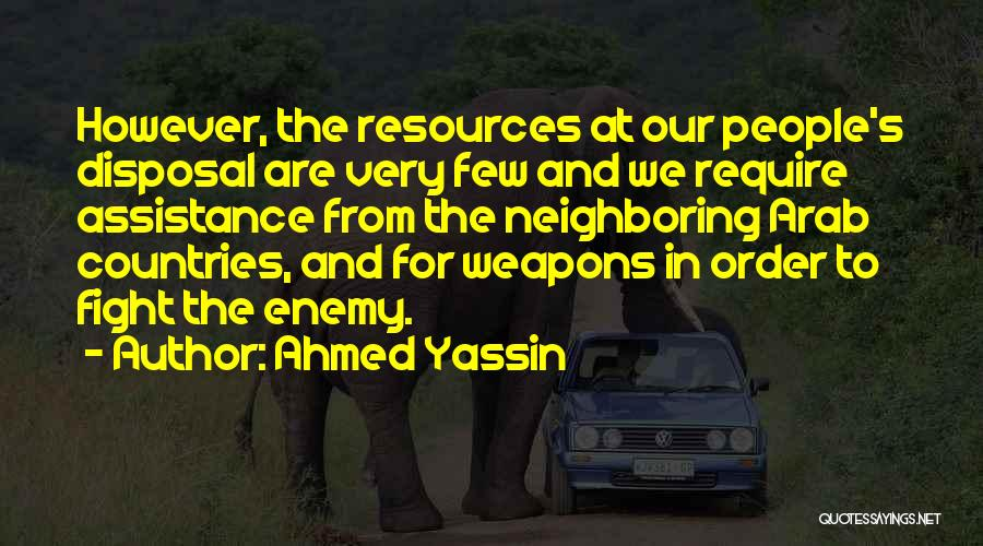 Arab Countries Quotes By Ahmed Yassin