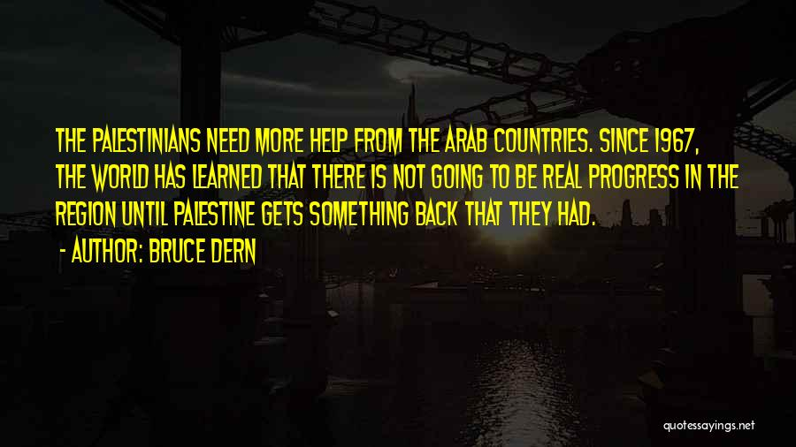 Arab Countries Quotes By Bruce Dern