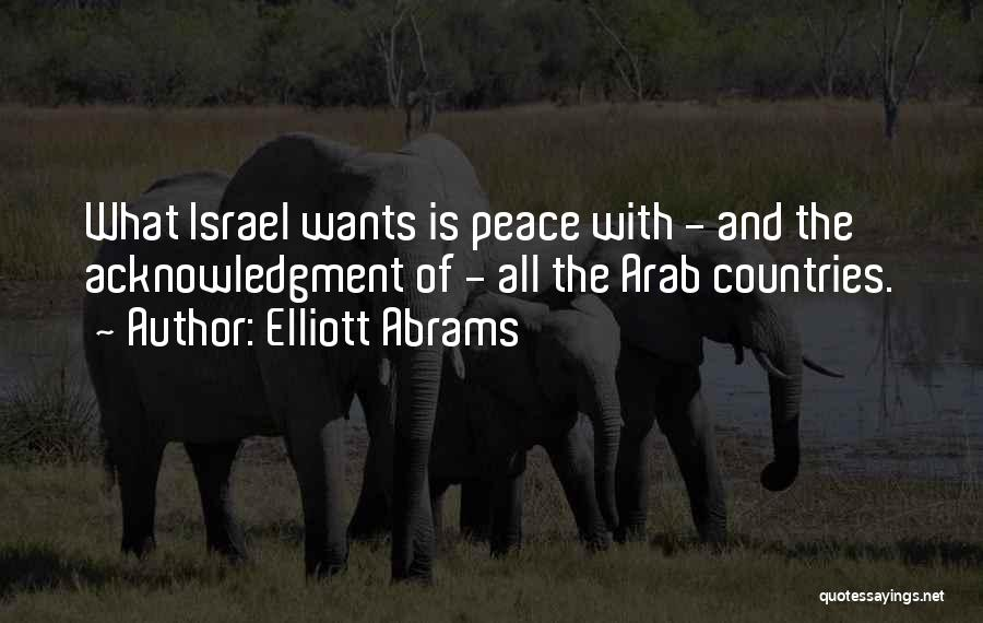 Arab Countries Quotes By Elliott Abrams