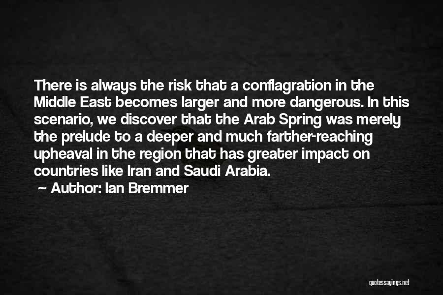 Arab Countries Quotes By Ian Bremmer