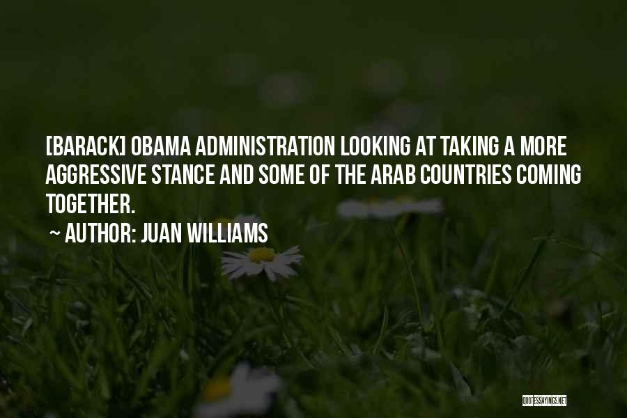 Arab Countries Quotes By Juan Williams