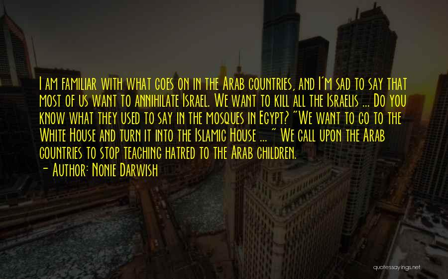 Arab Countries Quotes By Nonie Darwish