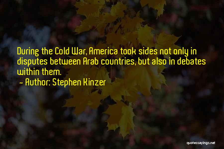 Arab Countries Quotes By Stephen Kinzer