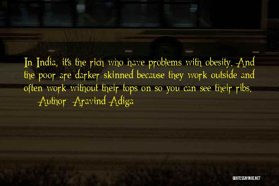 Aravind Adiga Quotes 1002303