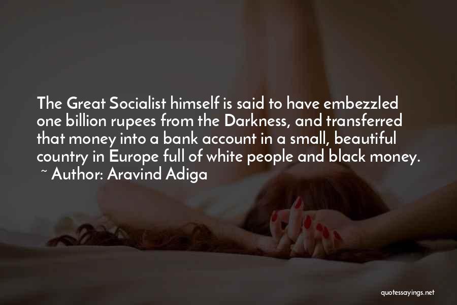 Aravind Adiga Quotes 1148030