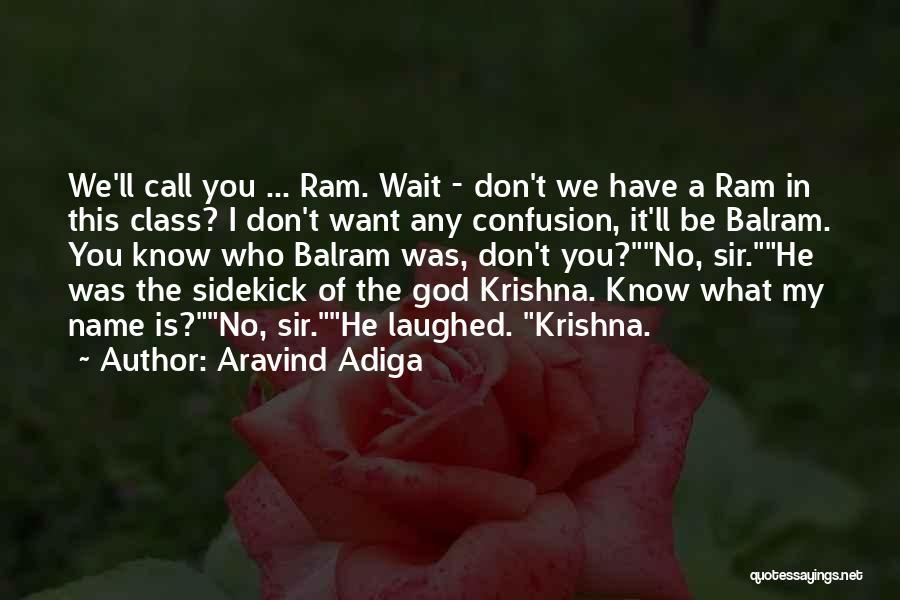 Aravind Adiga Quotes 1163206