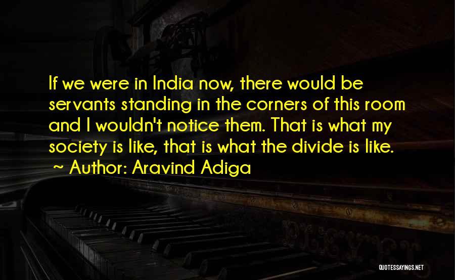 Aravind Adiga Quotes 1210503