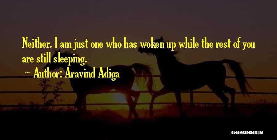 Aravind Adiga Quotes 1241877