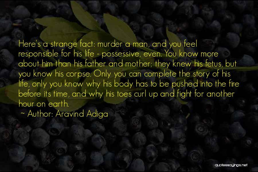 Aravind Adiga Quotes 1330087