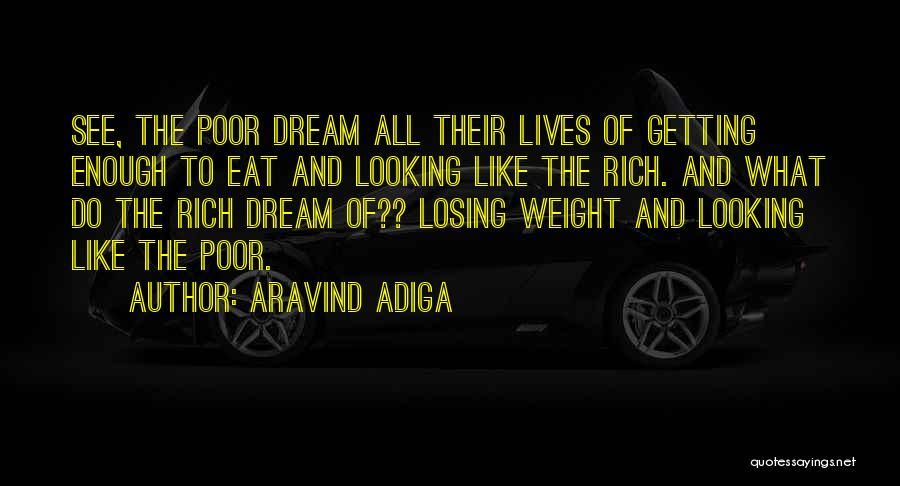 Aravind Adiga Quotes 1331379