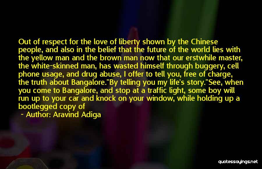 Aravind Adiga Quotes 1505529