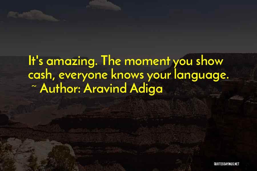 Aravind Adiga Quotes 1578291