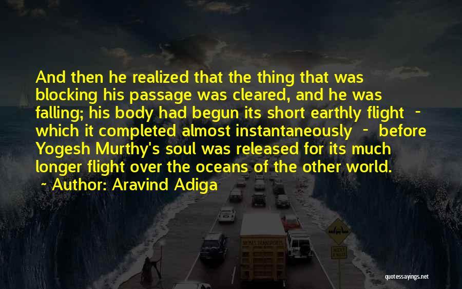Aravind Adiga Quotes 1639355