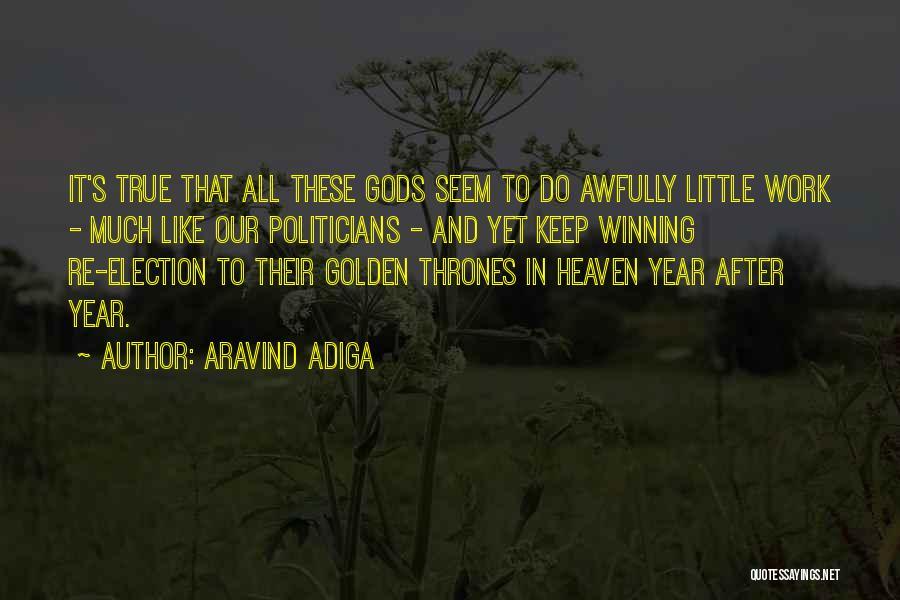 Aravind Adiga Quotes 1832339