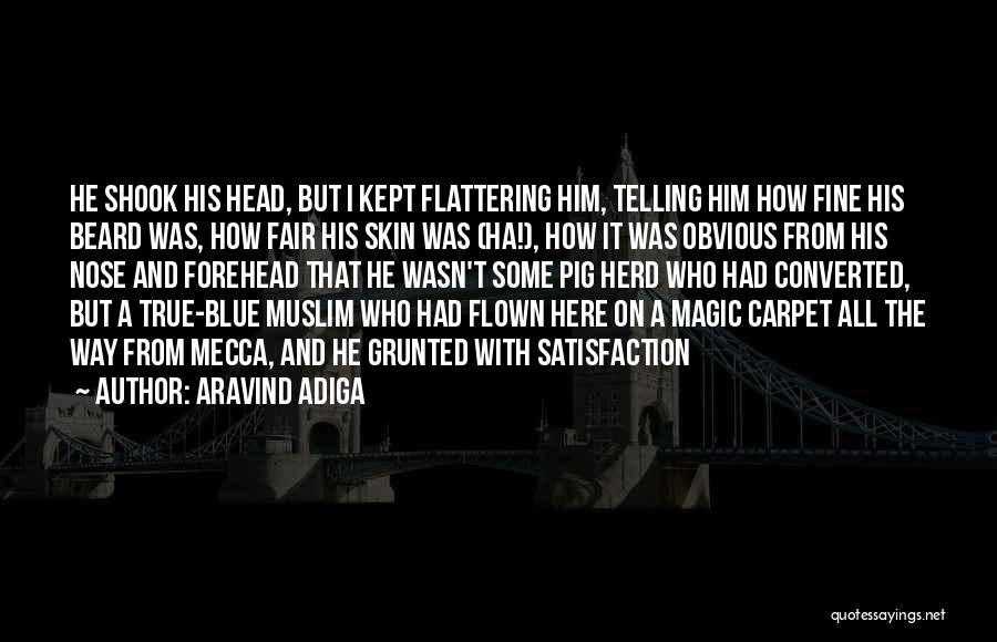 Aravind Adiga Quotes 1933598