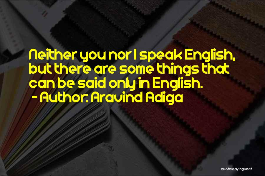 Aravind Adiga Quotes 1993873