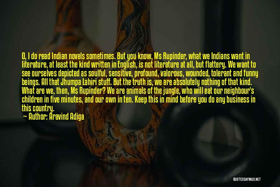 Aravind Adiga Quotes 2011107