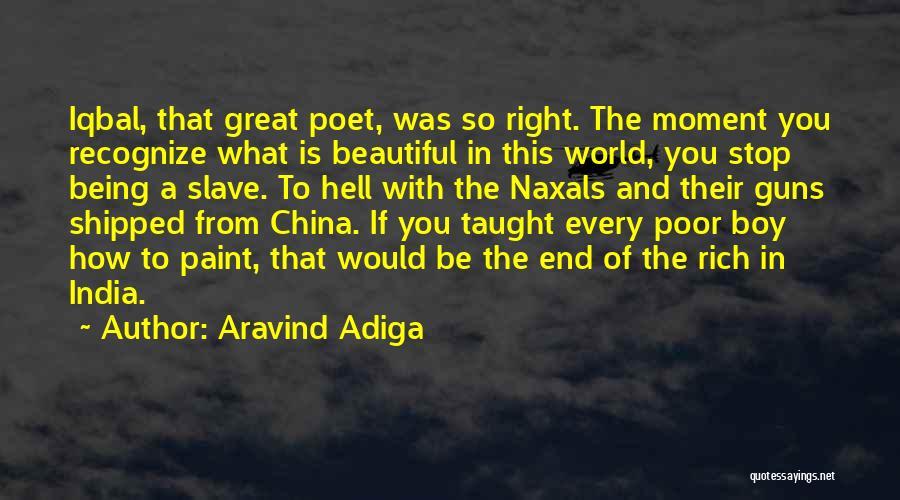 Aravind Adiga Quotes 2024683