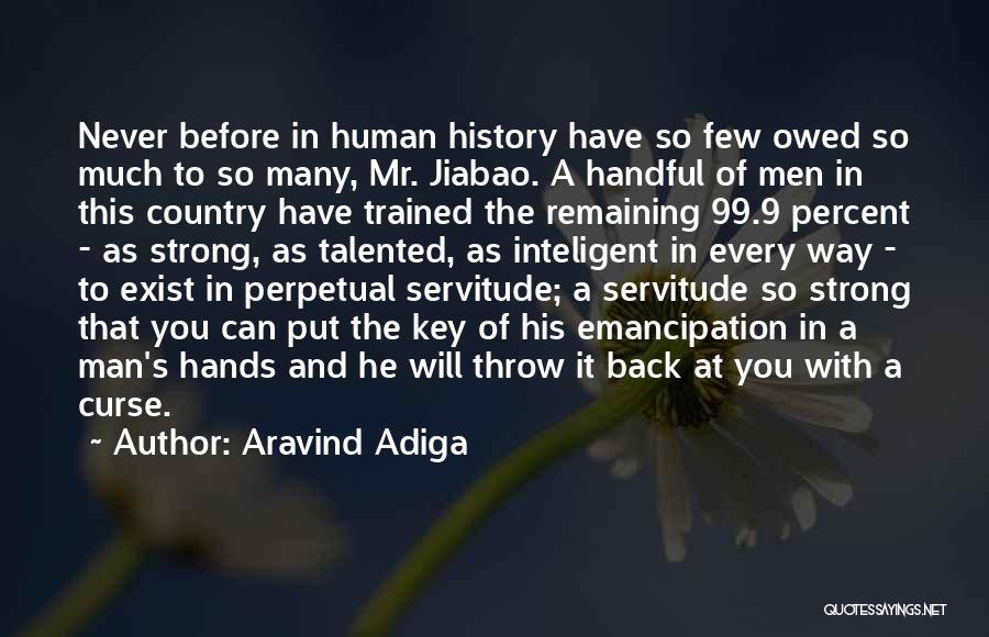 Aravind Adiga Quotes 300644